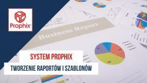Tworzenie raportów i szablonów