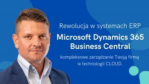 Rewolucja w systemach ERP, Microsoft Dynamics 365 Business Central